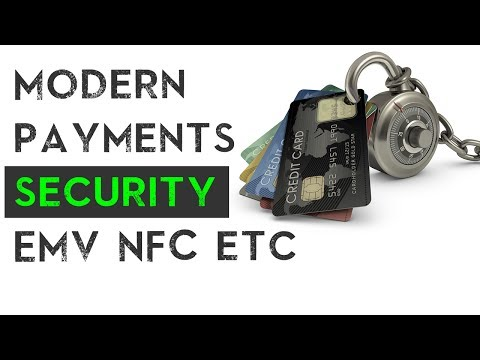 Modern payments security EMV NFC etc