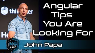 These ARE the Angular tips you are looking for | John Papa