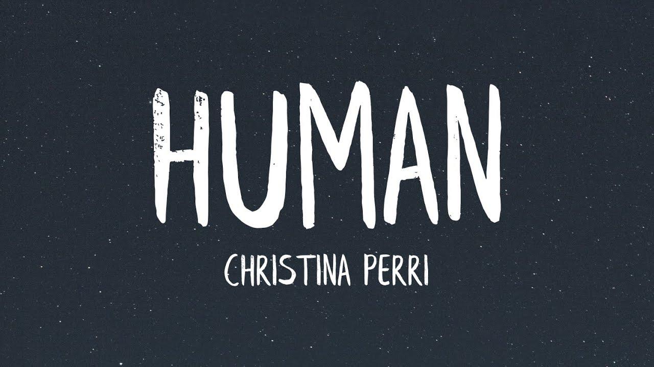 Christina Perri - Human (Lyrics)