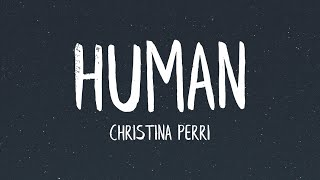 Christina Perri - Human (Lyrics)