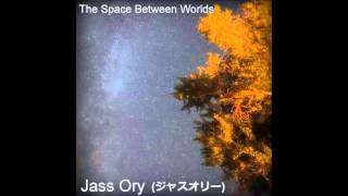 Jass Ory - Welcome To My Dreams (日本へトリビュート)