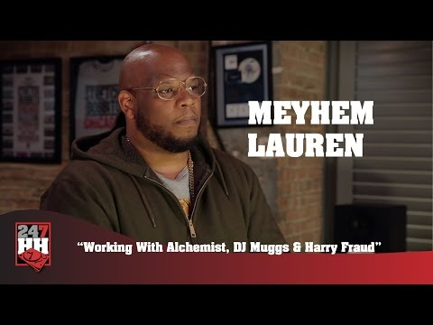 Meyhem Lauren - Working With Alchemist, DJ Muggs & Harry Fraud (247HH Exclusive)