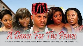 a dance for the prince nigerian nollywood movie