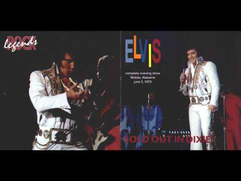 Elvis Presley - Sold Out In Dixie [June 2, 1975]