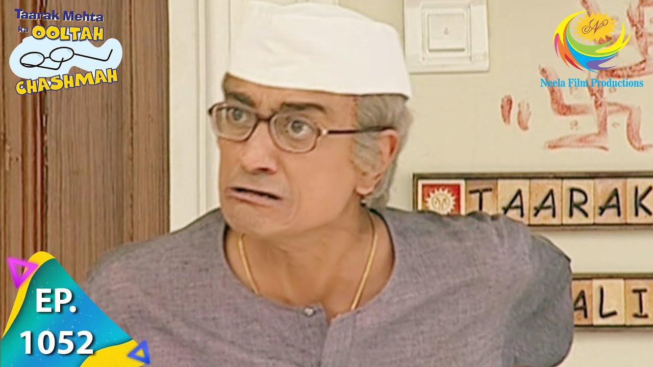 Download Taarak Mehta Ka Ooltah Chashmah - Episode 1052 - Full Episode