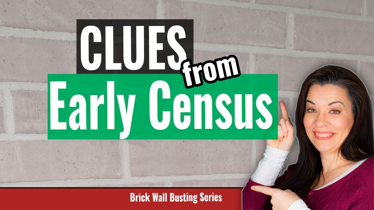 Research Early US Census Records for Genealogy Clues to Bust Brick Walls