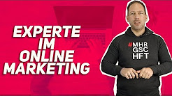 SO GEHTS: EXPERTE im Online Marketing!
