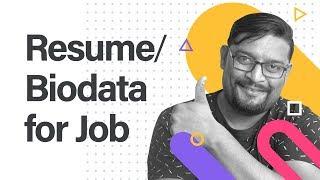Resume / Biodata for Job. 24 Tips