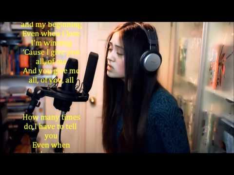 All of Me   John Legend ,Lyrics and karaoke Cover By Jasmine Thompson