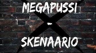 Megapussi - Skenaario