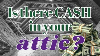 CASH IN THE ATTIC? 20 Things that could be Worth a Fortune!