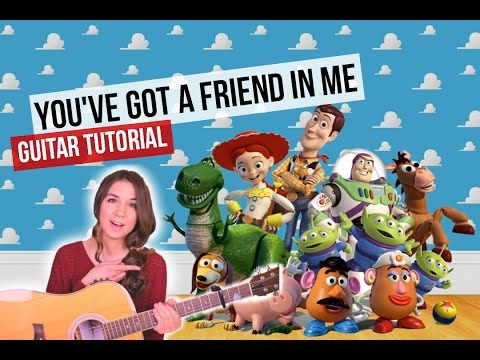 You Ve Got A Friend In Me Toy Story Guitar Tutorial