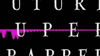 FUTURE - SUPER TRAPPER (BASS BOOSTED)