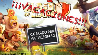 Emplumaitor 097 - ¡¡¡VACACIONES!!! - Sucos Clash of Clans