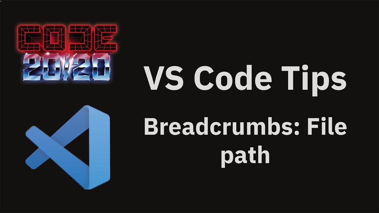Breadcrumbs: File path