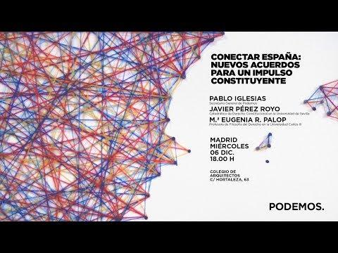 Conectar España: Nuevos acuerdos para un impulso constituyente.