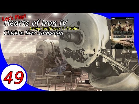 The Chicken Kiev Campaign, a Let's Play Hearts of Iron IV - Ep 49