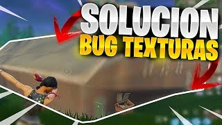 SOLVE THE FORTNITE TEXTURE BUG!