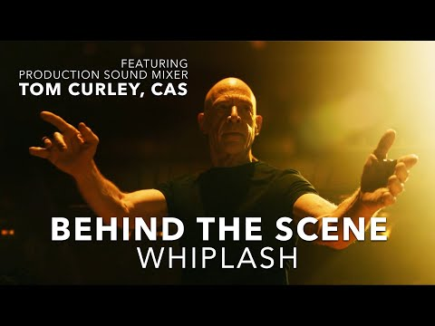 Behind The Scene : WHIPLASH With Sound Mixer Tom Curley CAS   URSA Exclusive