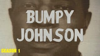 Download The Bumpy Johnson Chapters (Season 1) Mp3 and Videos