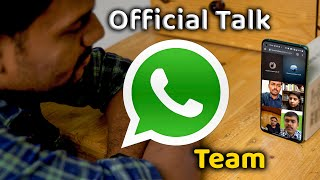 Whatsapp Official Team – சொன்ன ரகசியம்!