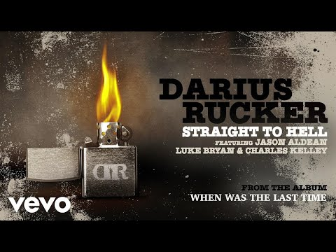 Darius Rucker  Straight To Hell Audio ft Jason Aldean, Luke Bryan, Charles Kelley