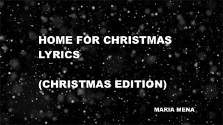 Maria Mena - Home For Christmas (Lyrics) (Christmas Edition)