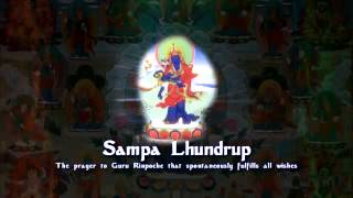 Prayer That Fulfills All Wishes - Sampa Lhundrup
