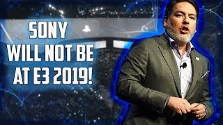 Sony Will Not Be Present At E3 2019!