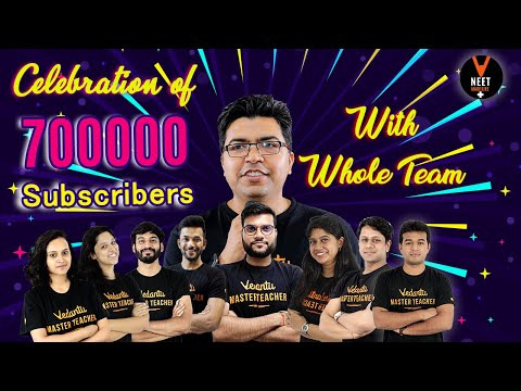Celebration Of 7 Lakhs Subscriber | Vedantu Neet Made Ejee | Thanks To All