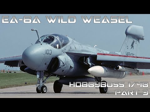Step by step Conversion of 1/48 Hobby Boss A-6A to EA-6A Part 3 (final reveal)