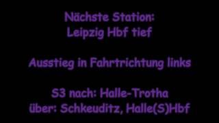 Ansagen der S3 Geithain - Halle(Saale)Hbf (Stand: Jul. 2016 - April 2017)