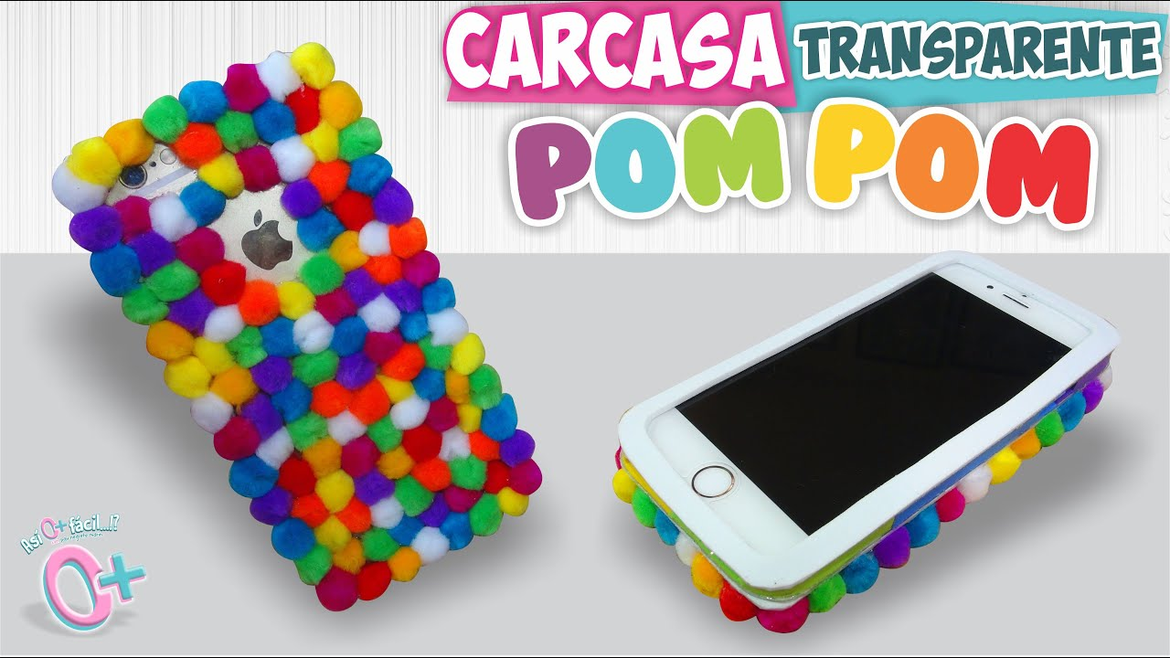 FUNDA TRANSPARENTE con POMPONES As o ms fcil DIY
