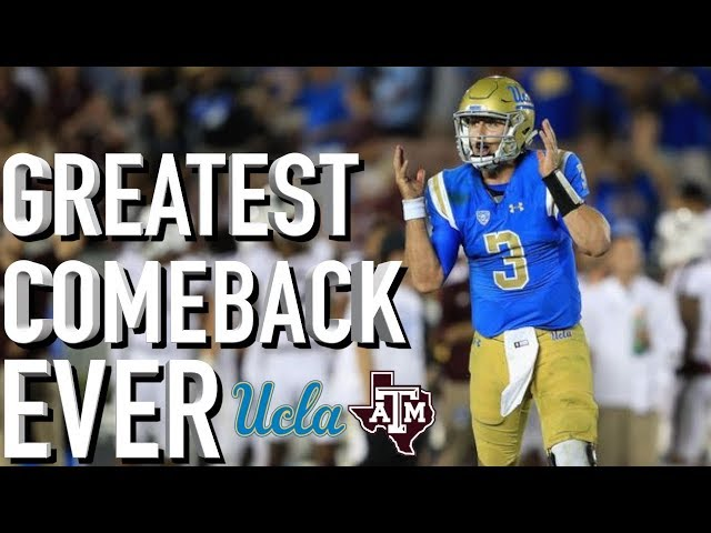 UCLAs Historic Comeback vs. Texas A&M || A Game to Remember