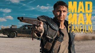 MAD MAX (Fan Film) [1080p]