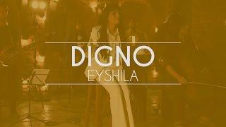 Eyshila - Digno (Live Session)