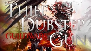 "All Gone Guild Wars 2 - Thief Pistol/Pistol ""Dubstep Gun"" Build"