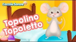 Topolino Topoletto - Italian Songs for children by Coccole Sonore