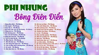 """Liên Khúc """"Bông Điên Điển"""" - PHI NHUNG Tuyển Chọn 2020 (The Best Of Phi Nhung)"""