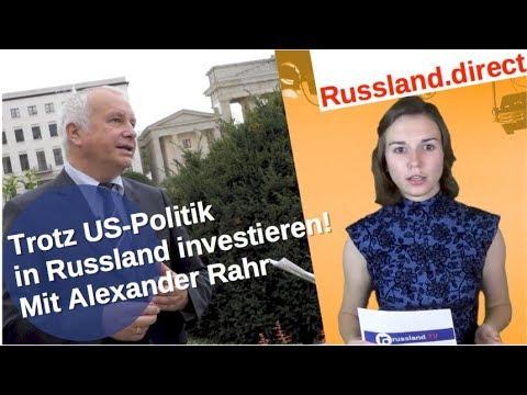 Trotz US-Politik in Russland investieren! Mit Alexander Rahr