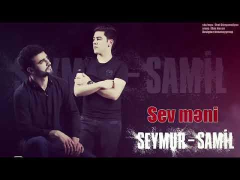 SEYMUR-ŞAMIL Sev Meni 😯😯😯😯