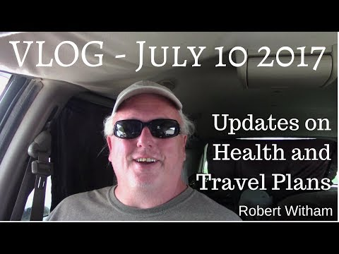 VLOG: Updates on Health and Travel Plans