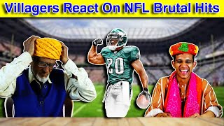 Villagers React On NFL Brutal Hits ! Tribal People React On American Football