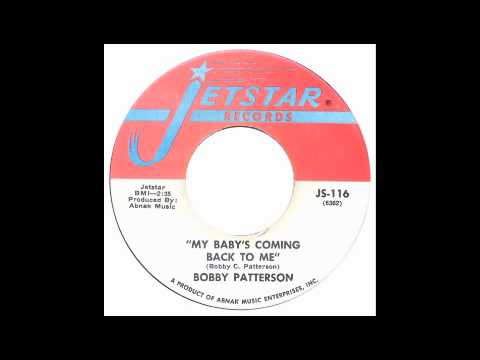 Bobby Patterson - My Babys Coming Back To Me - JetStar mp3