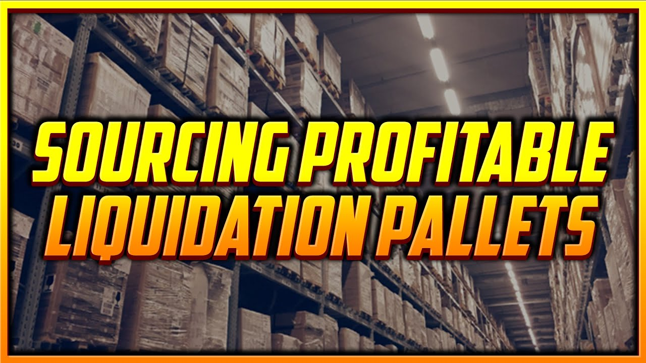 How to Find Profitable Liquidation Pallets to Sell on Amazon