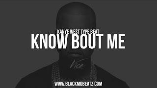 Kanye West/ Timbaland Type Beat - Know Bout Me (Prod. BlackMo)