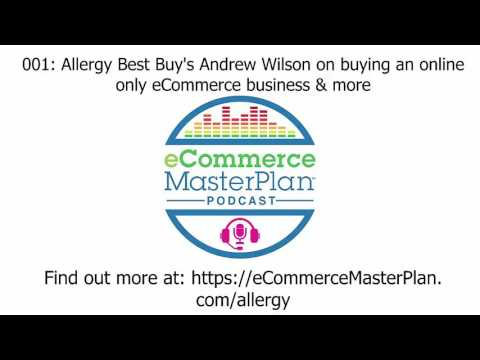 Interview Allergy Best Buys Andrew Wilson on buying an online only eCommerce business and conten