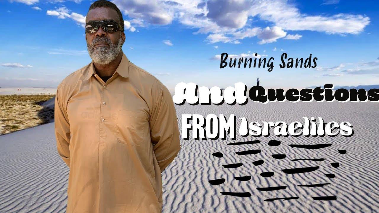 Download Burning Sands & Questions for Israelites Part 2  LIVE  l 2021  l  #Israelites