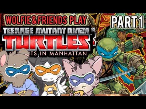 Wolfie & Friends Play - Teenage Mutant Ninja Turtles: Mutants in Manhattan [1/3] VERY HARD mode