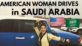 AMERICAN GIRL DRIVES in SAUDI ARABIA🚙💨